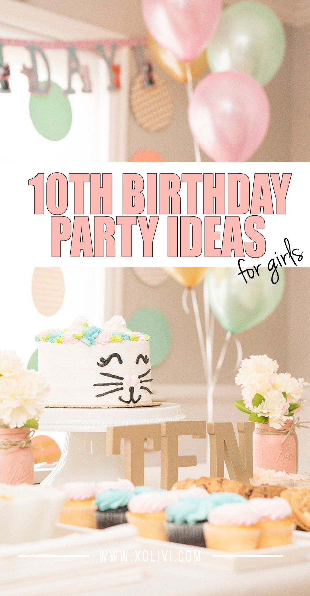 Girls 10th Birthday Party Ideas Fun Birthday Party 10th Birthday Parties Golden Birthday Parties