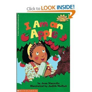 I am an Apple by Jean Marzollo (for Apple week)  **nice easy reader about the life cycle of an apple