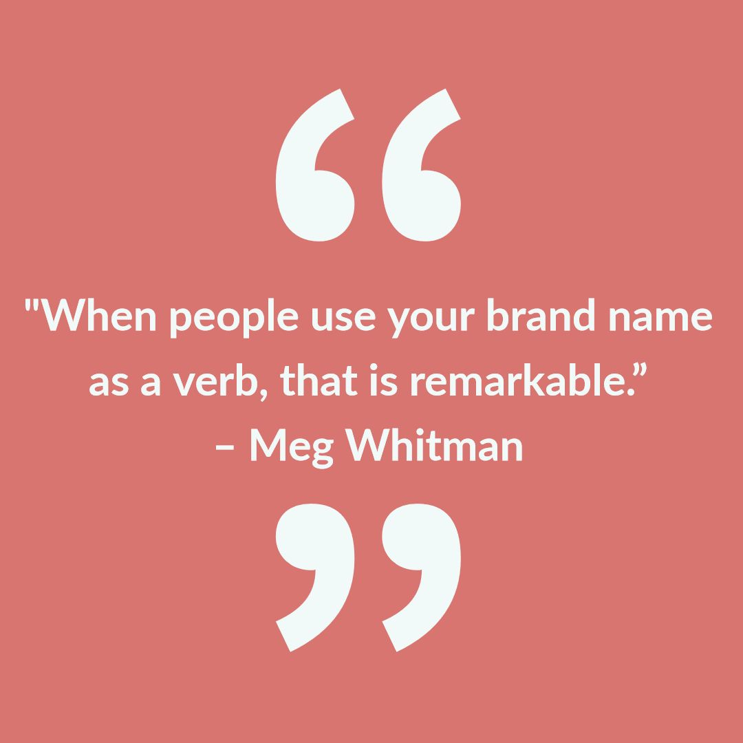 When People Use Your Brand Name As A Verb That Is Remarkable Business Success Businessgrowth Branding Thursday People Use You Wise Quotes Web Design