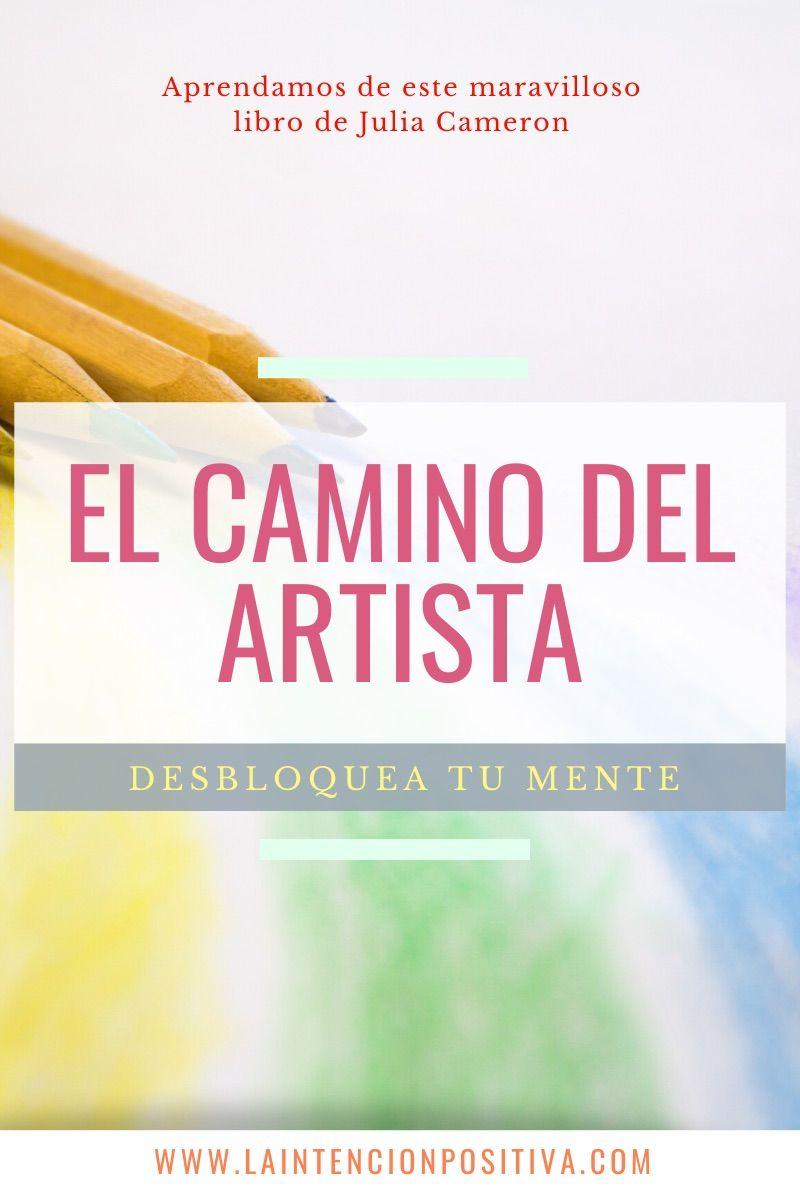 Recupera La Creatividad Con El Camino Del Artista Experiencias De Vida Libros Buenos Dueño De Ti