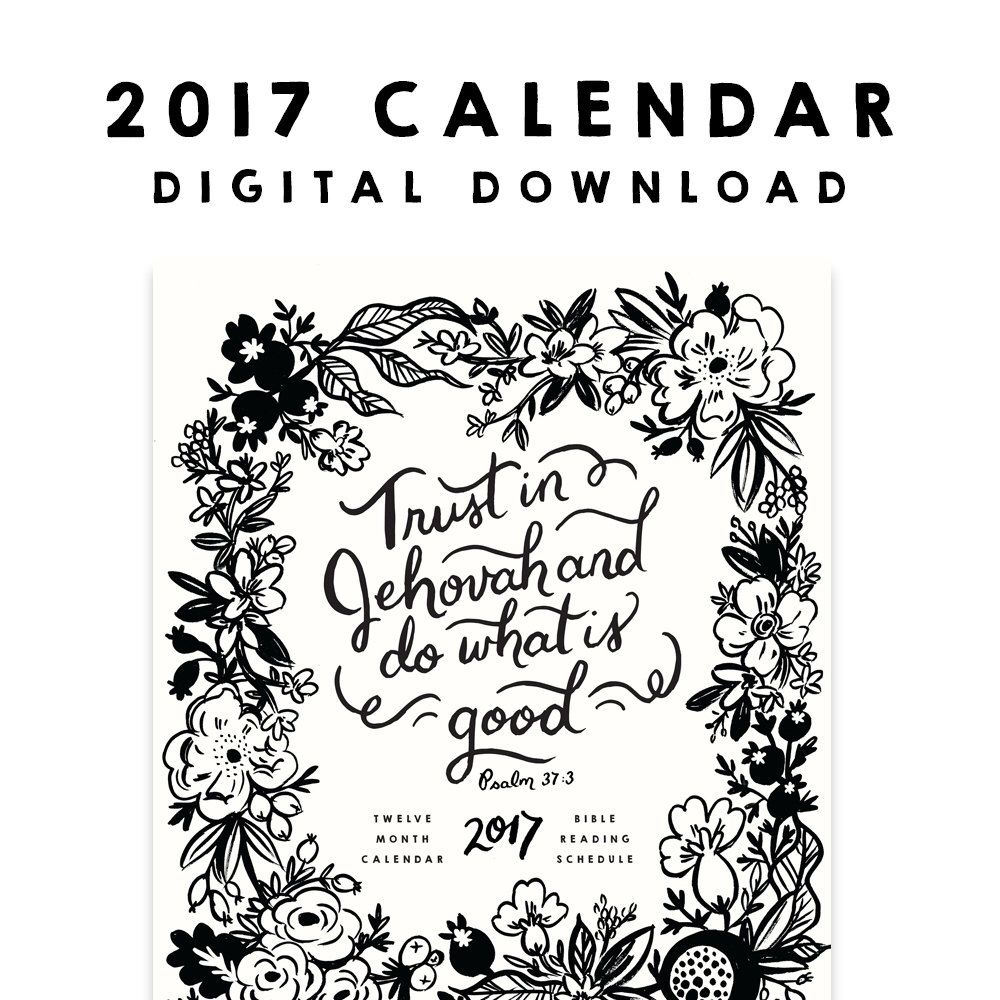 2017 Year Text Trust Jehovah and Do What Is Good Calendar