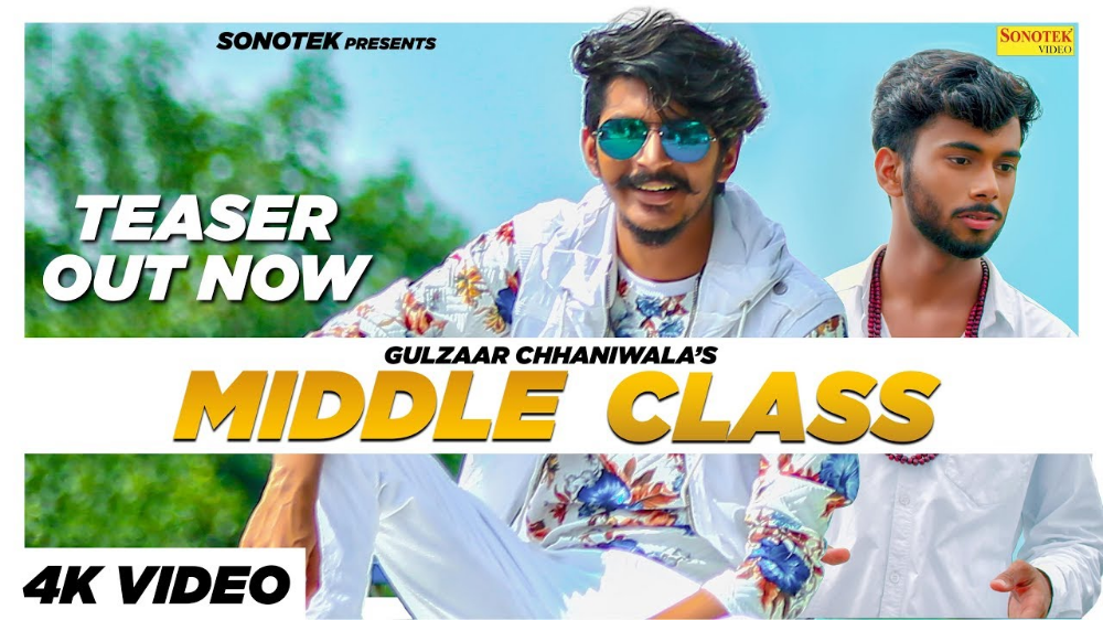 Middle Class Gulzaar Channiwala Song Wiki Ranking And Reviews Wikilistia Songs Latest Song Lyrics Songs Website