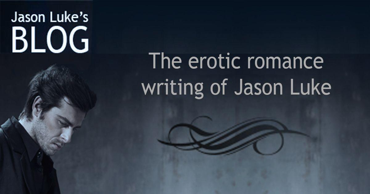 The Erotic Romance Writing Of Jason Luke  Marys Stuff -2233