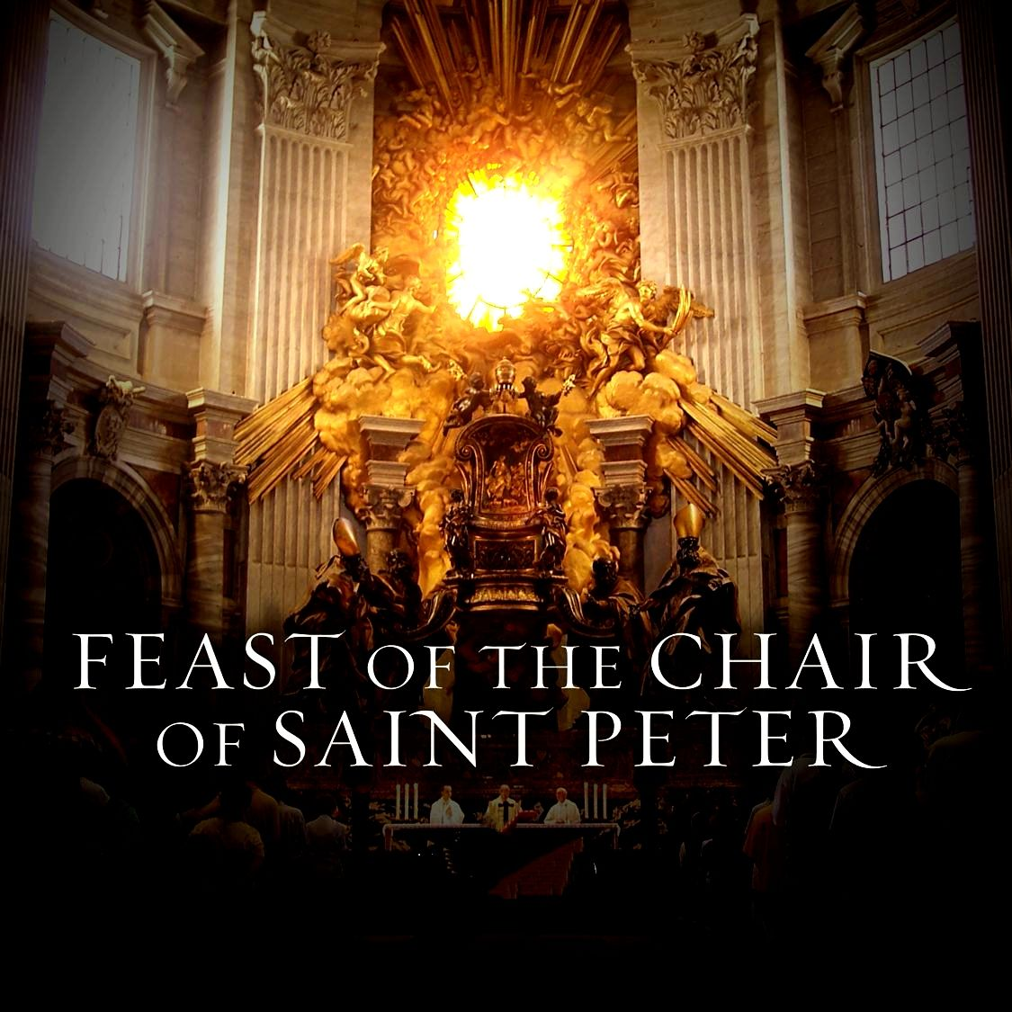 Feast Of The Chair Of St Peter In 2020 Feast Catholic Prayers Catholic Church