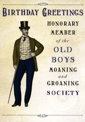 Old boys Moaning and Groaning Society in 2020 Birthday