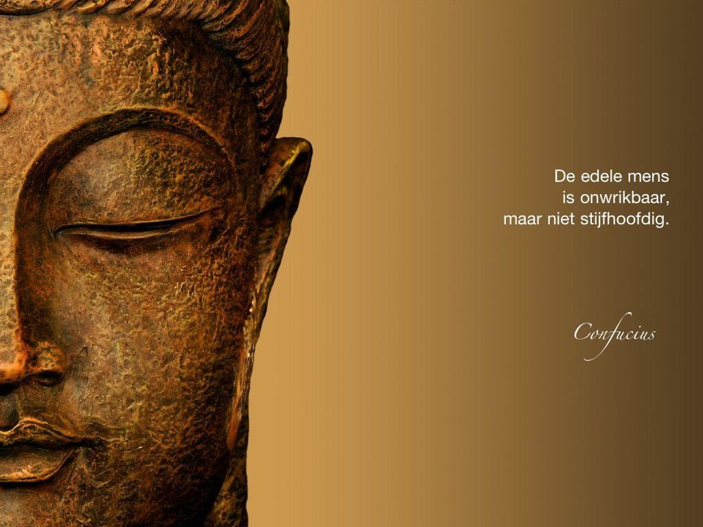 De edele mens is onwrikbaar, maar niet stijfhoofdig. / Confucius
