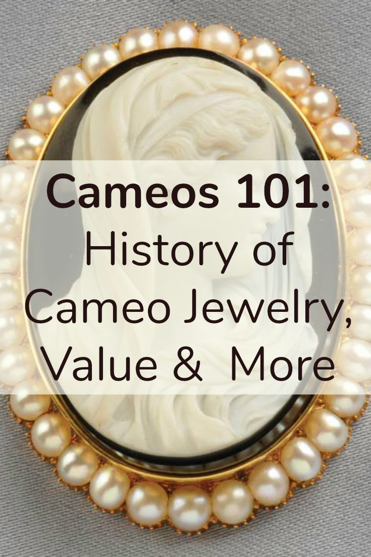 Cameos 101 History Of Cameo Jewelry Value And More Cameo Jewelry Vintage Jewelry Ideas Vintage Jewelry