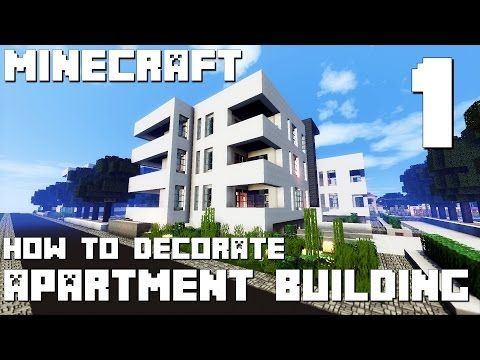 Minecraft How To Build Modern Apartment Building Part 1 You