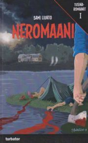 lataa / download NEROMAANI ELI KIROTUN KARTANONHERRAN KARMIVA KOHTALO epub mobi fb2 pdf – E-kirjasto