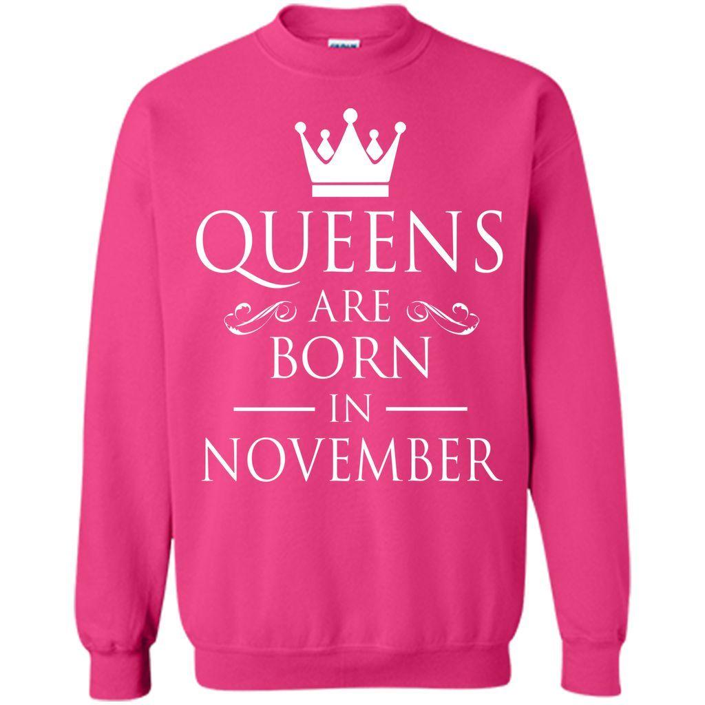 WOMEN BIRTHDAY QUEENS ARE BORN IN NOVEMBER Women T-Shirt