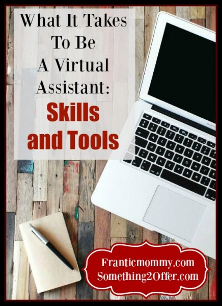 What it Takes to Be a Virtual Assistant The Tools and