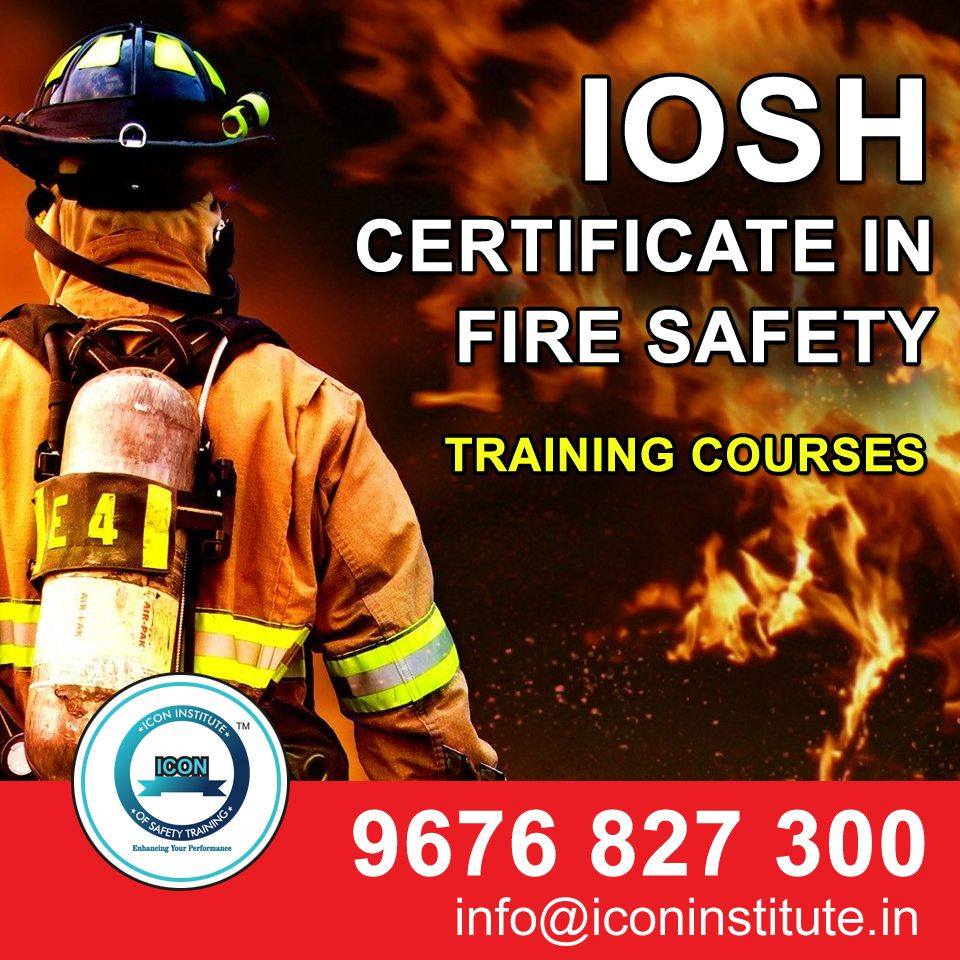 IOSH certificate in fire safety training in 2020 Safety