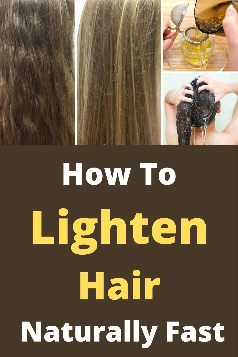 How To Lighten Hair Naturally 5 Tips For Lighter Hair In 2020 How To Lighten Hair Lighten Hair Naturally Lighter Hair