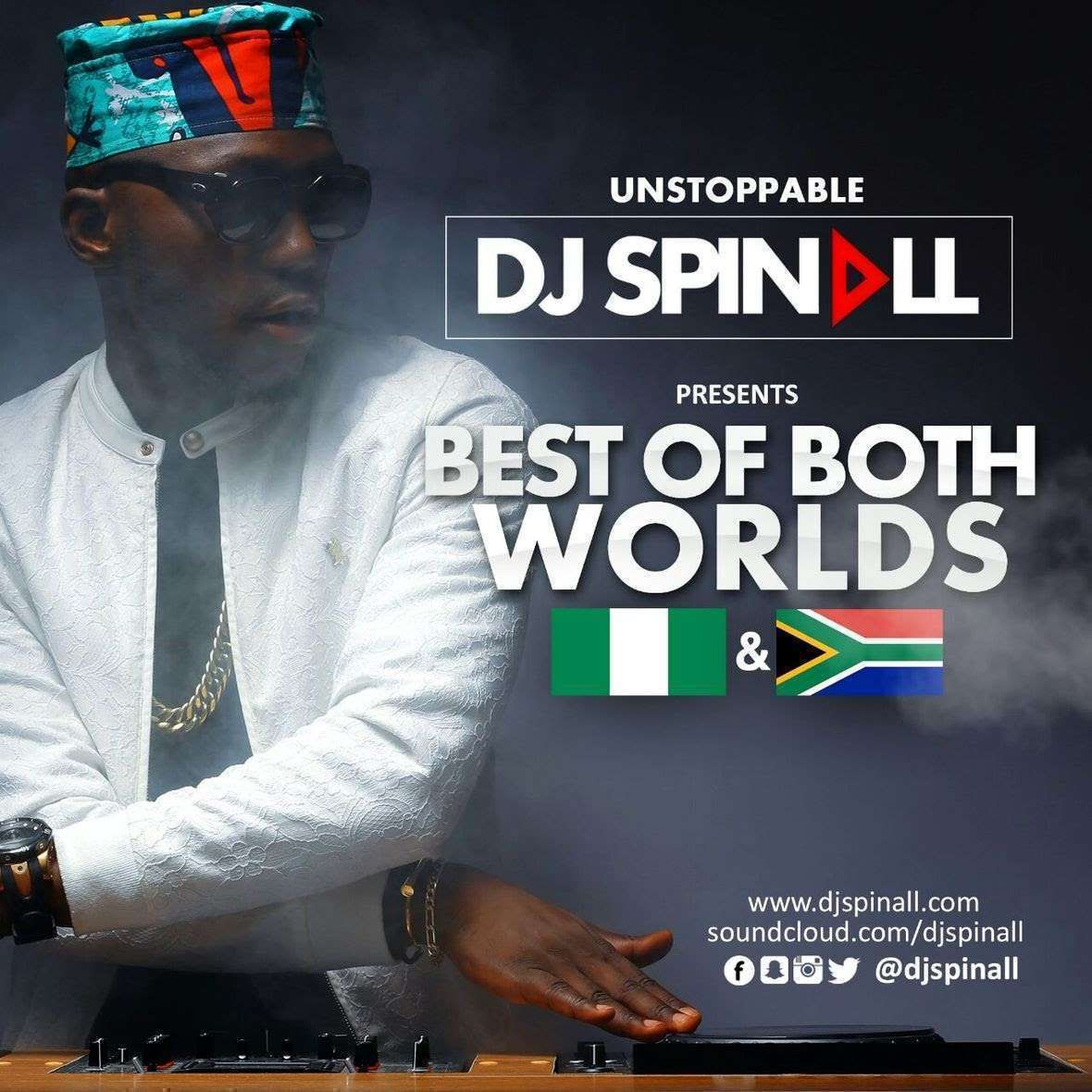 NaijaBeatZone: DOWNLOAD MIXTAPE: DJ Spinall - Best Of Both Worlds
