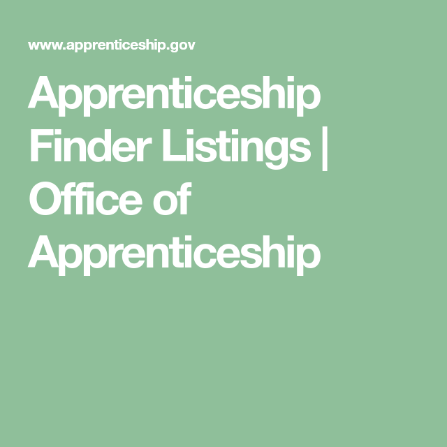 Apprenticeship Finder Listings Office of Apprenticeship