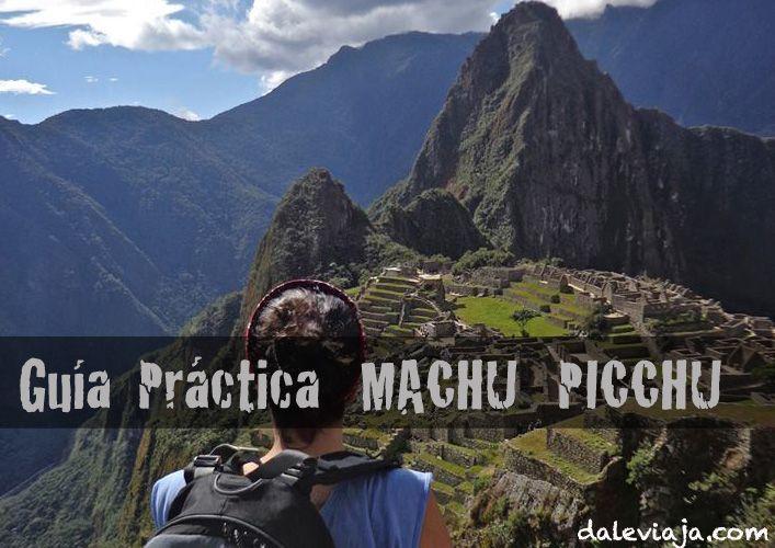 Peru. Guía Práctica Machu Picchu
