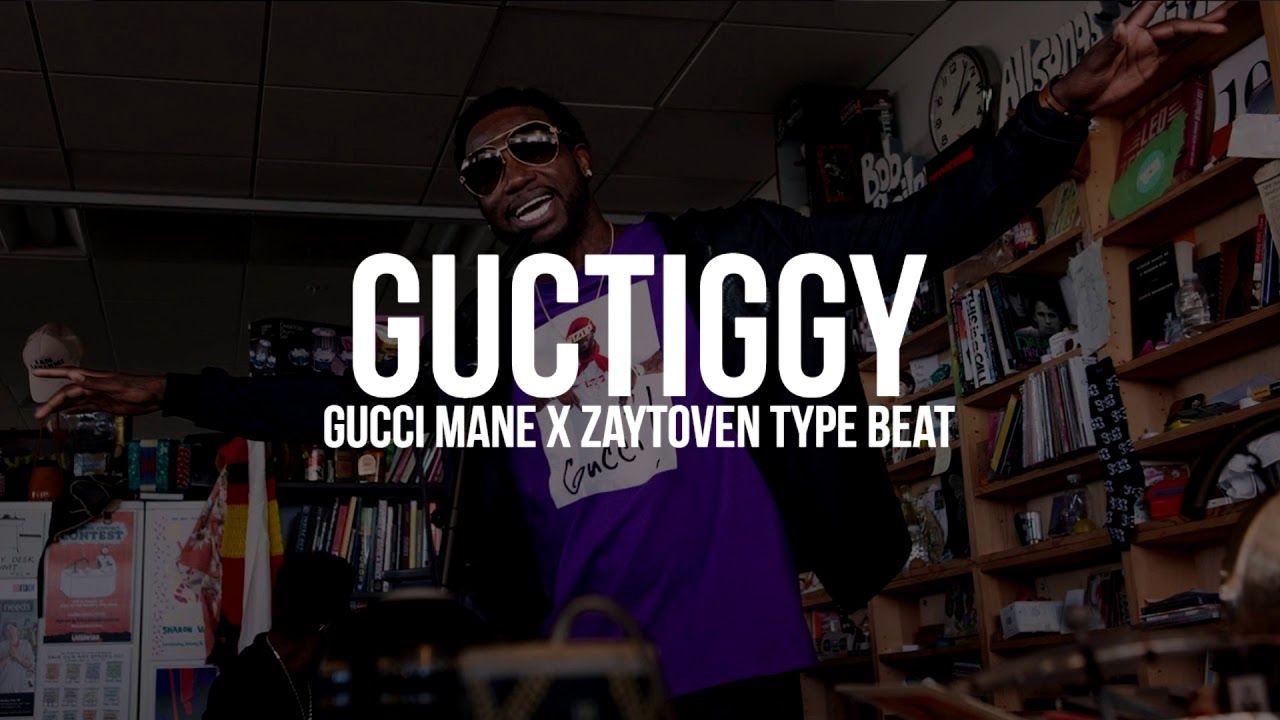 6f329bd75241  FREE  Gucci Mane x Zaytoven Type Beat -