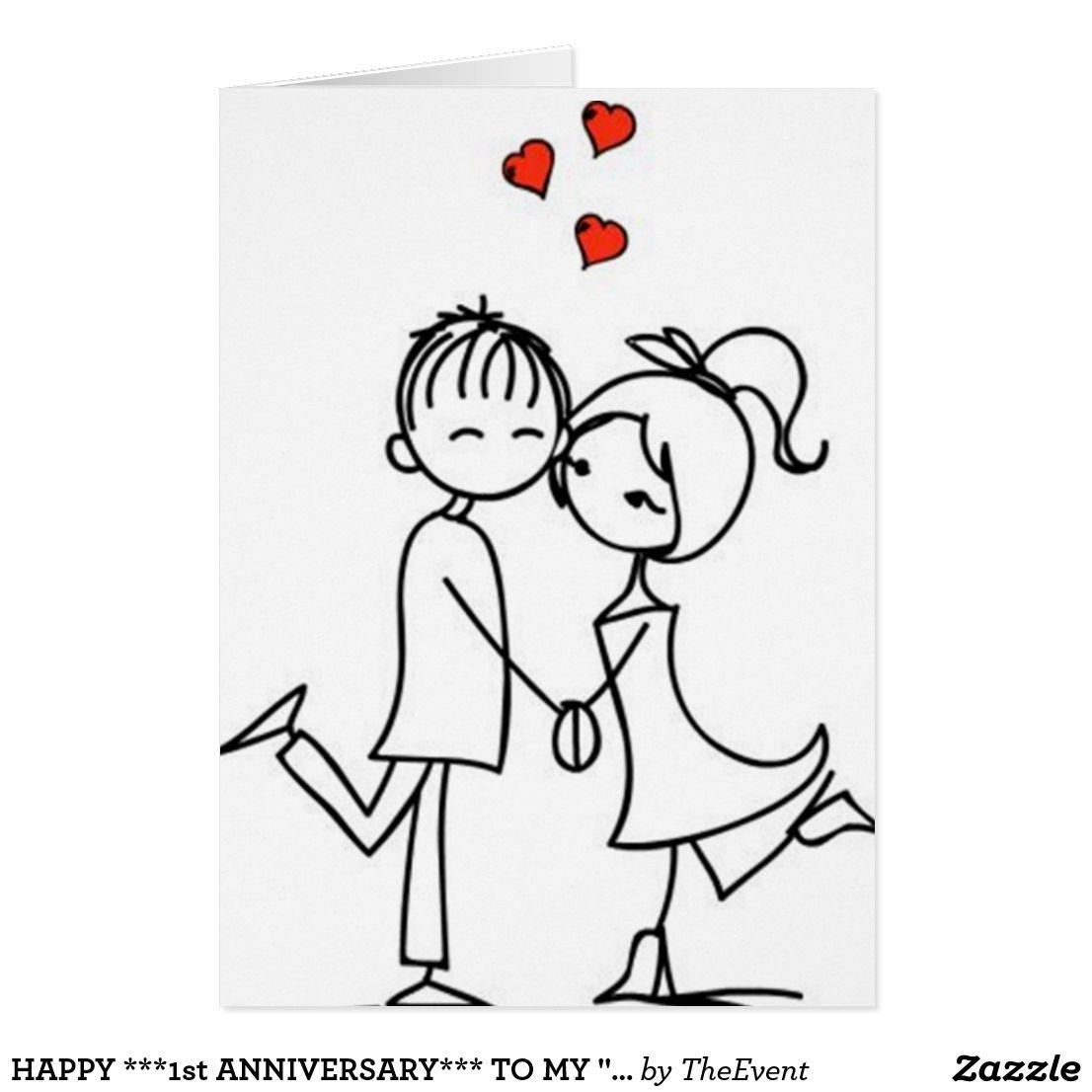 Happy 1st Anniversary To My Love Card