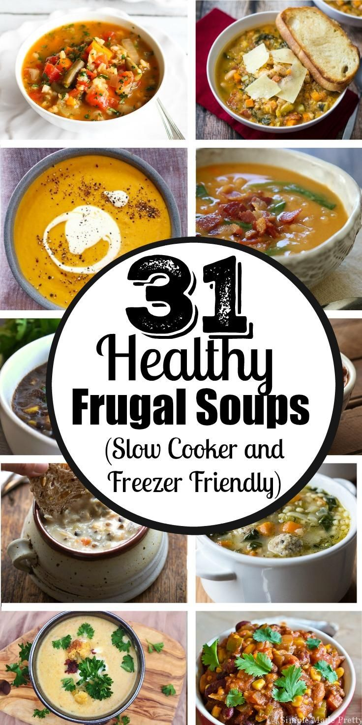 Make a different soup every day for a month! Here are 31 days of healthy frugal soups (slow cooker and freezer friendly) for simple meal planning! Slow cooker meals, crock pot meals, freezer friendly meals, a month of meal planning