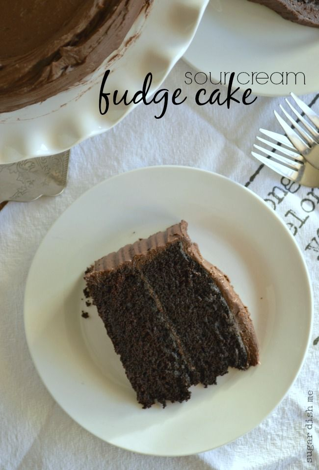 Sour Cream Fudge Cake Recipe Sour Cream Cake Cake Recipes Fudge
