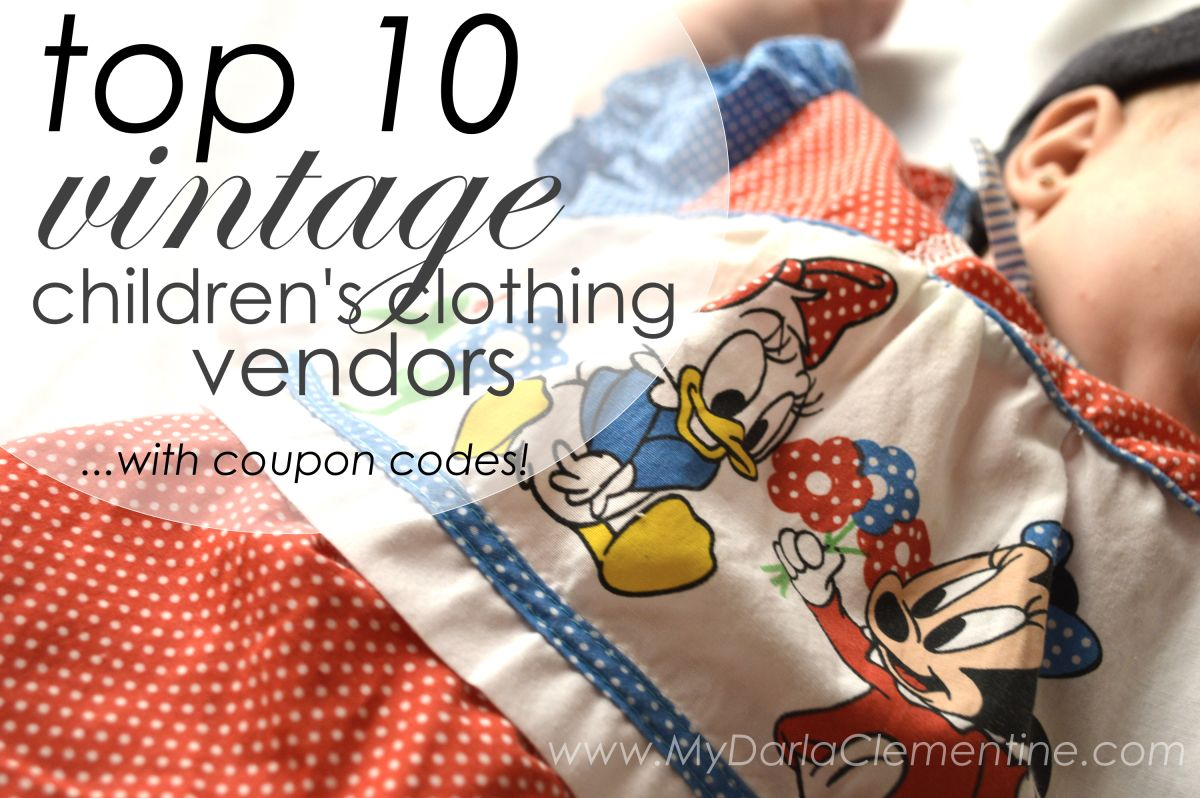 Top 10 Vintage Children S Clothing Vendors With Coupon Codes My Darla Clementine Online Kids Clothes Kids Clothing Box Kids Clothing Labels