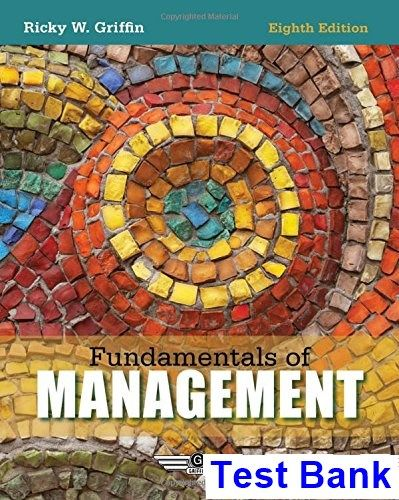 Fundamentals management 8th edition ricky griffin test bank test fundamentals management 8th edition ricky griffin test bank fandeluxe Images