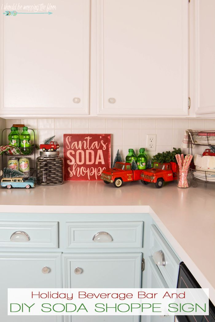 DIY Soda Shoppe Sign and Holiday Beverage Bar | Holidays - Christmas ...