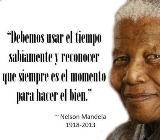La Importancia Del Tiempo Y La Bondad Feliz Semana éxitos Y Vibras Positivas Para Todos Nelson Mandela Quotes Reading Club