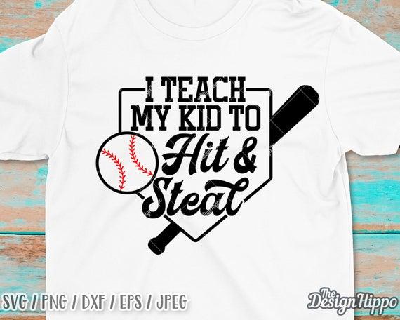 I Teach My Kid To Hit And Steal Svg Funny Baseball Mom Svg Etsy Baseball Humor Baseball Quotes Funny Baseball Mom
