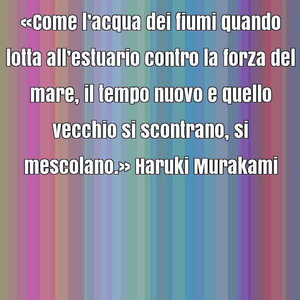 Frasi Haruki Murakami Cerca Con Google Con Immagini Haruki