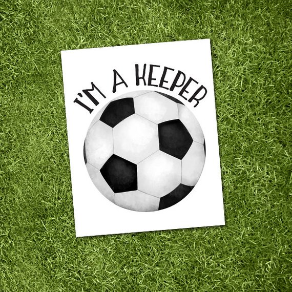 I M A Keeper Digital 8x10 Printable Poster Soccer Goalie Funny Sports Pun Ball European Football Pun Soccer Goalie Soccer European Football