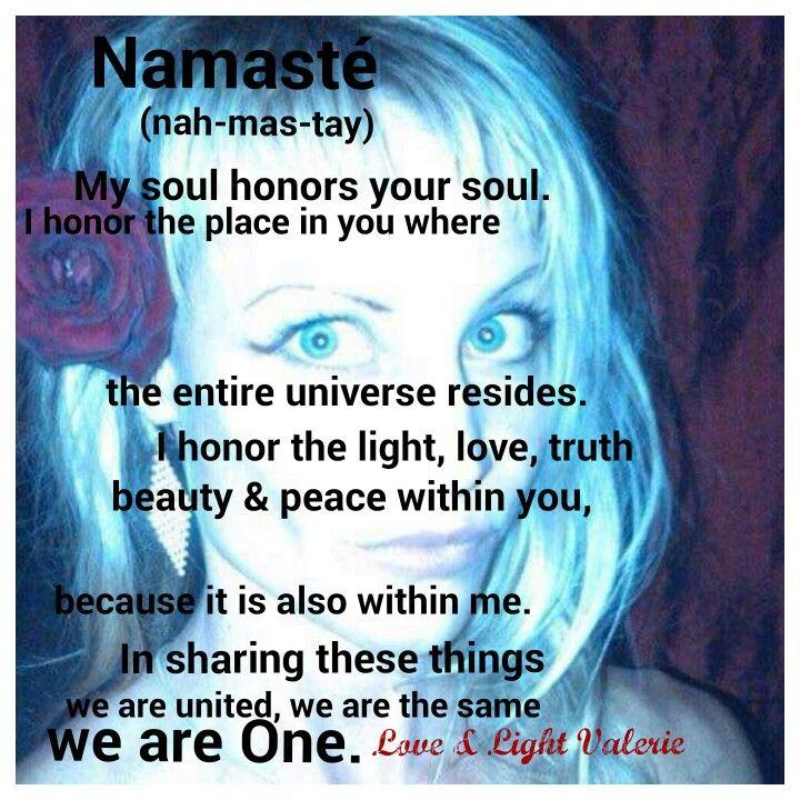Namasté. Sending you Love & Light 🌠 Inspirational quotes