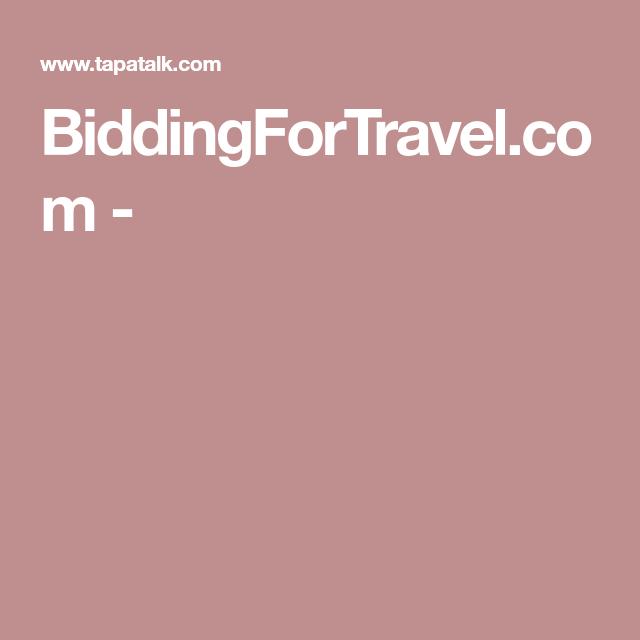 Biddingfortravel Com Saving Money Priceline Travel
