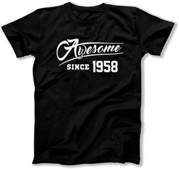 60th Birthday Gift For Women Presents Men T Shirt Bday TShirt Awesome Since 1958 B