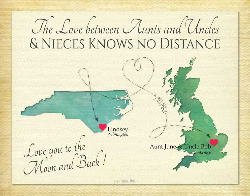 Long Distance Present Aunts And Uncles Niece Quote Moving Away Gift Birthday For Anniversary Custom Map Print By KeepsakeMaps On