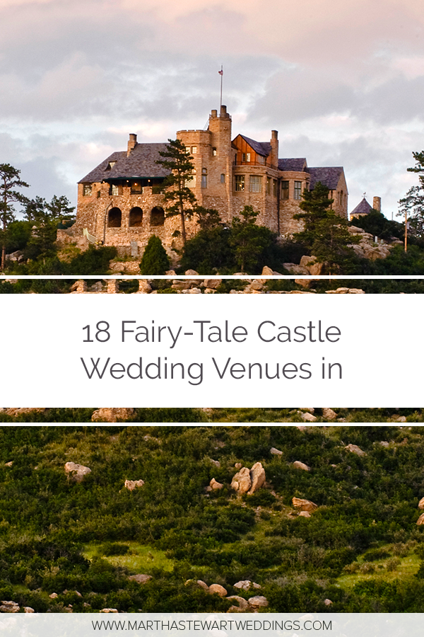 18 Fairy Tale Castle Wedding Venues In America Castle Wedding Venue Castle Wedding Fairytale Castle