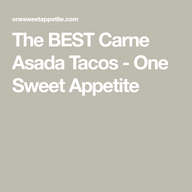 The BEST Carne Asada Tacos #asadatacos