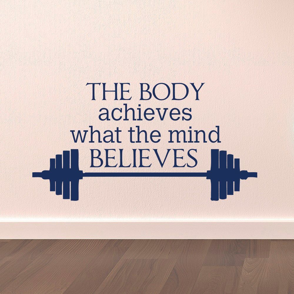 Gym wall decal sports quotes the body achieves what the mind
