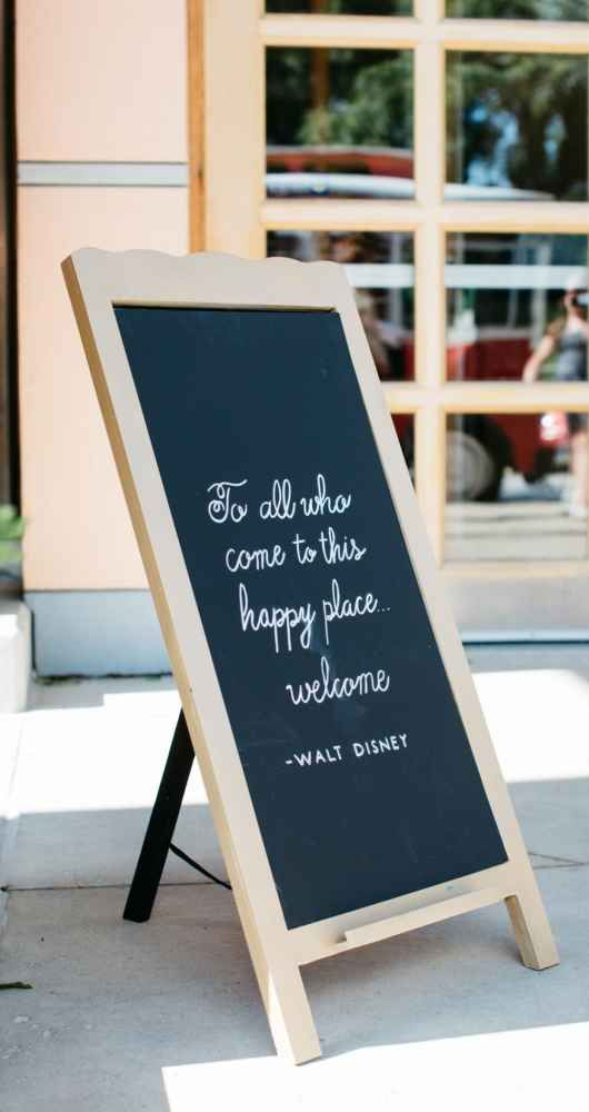 Walt Disney Quote For Wedding Reception Sign The Wedding Story Of