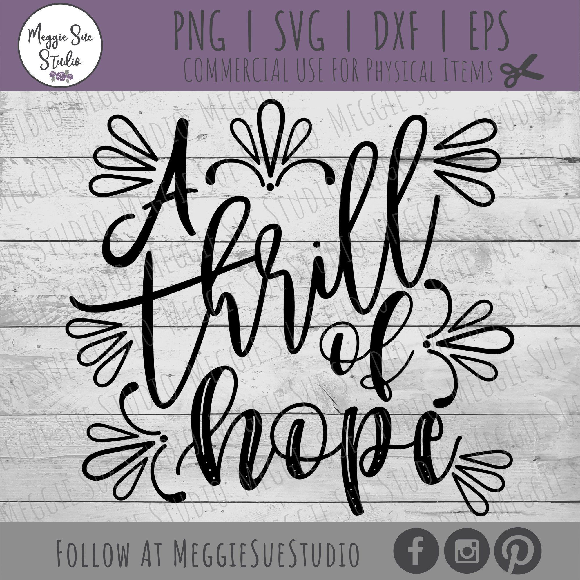 A Thrill Of Hope SVG, Christmas Song A Thrill Of Hope SVG, Christmas Song Lyrics SVG, A Thrill ...