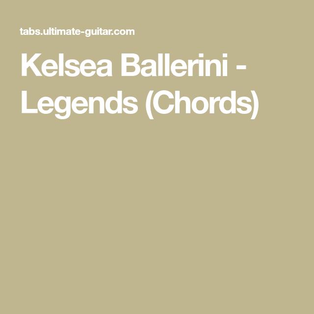 Kelsea Ballerini Legends Chords Ukulele Stuff Pinterest