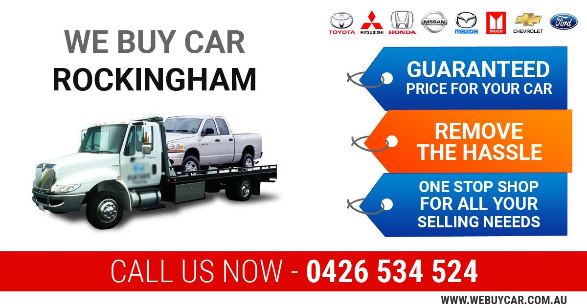 Sell Your Car for Cash in Rockingham So, Are you planning