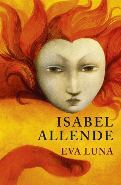 Eva Luna Isabel Allende Compre Livros Na Fnac Pt Clube De Livros Literatura Latina Literatura Fantástica