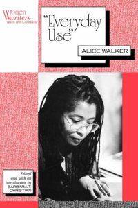 everyday use by alice walker   Everyday Use (Alice Walker short story).jpg