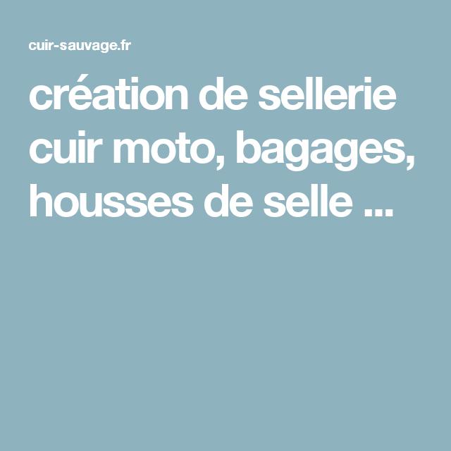 création de sellerie cuir moto, bagages, housses de selle ...   Moto ... 86af1c77f4d