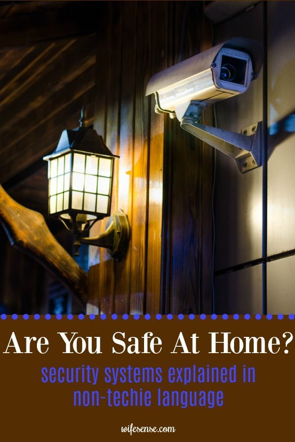 Security systems explained so you can understand it. Whether you're a mom who wants to keep an eye on the kids while you're away or a homeowner concerned about thugs, here's what you need to know. #wifesense #security #mom #safety