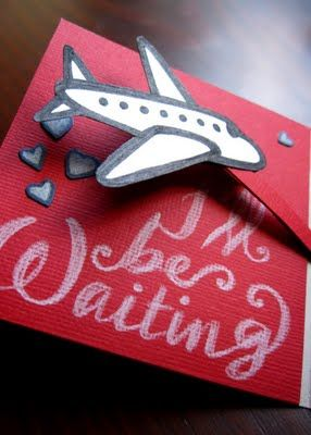 I Ll Be Waiting Pop Up Plane Card Diy Cards Cute Ideas For