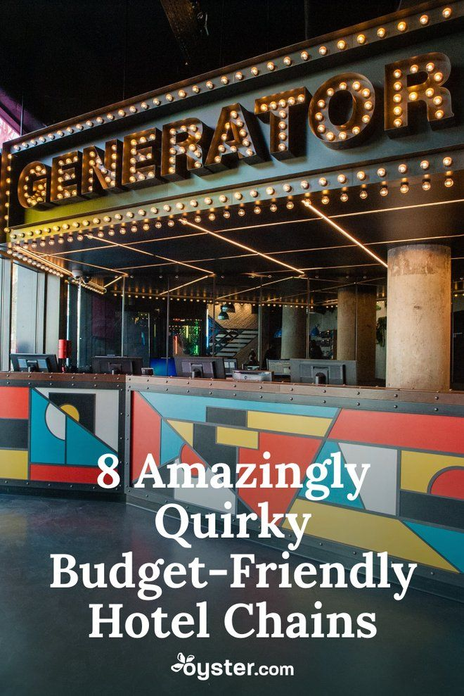8 Amazingly Quirky Budget Friendly Hotel Chains Hotels Resorts