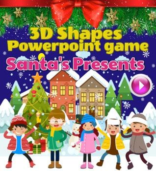 Looking For Fun Ways To Teach Your Kids Or Students The 3d Shapes So Fun That They Won 39 T E Powerpoint Games Christmas Writing Christmas Teaching Resources