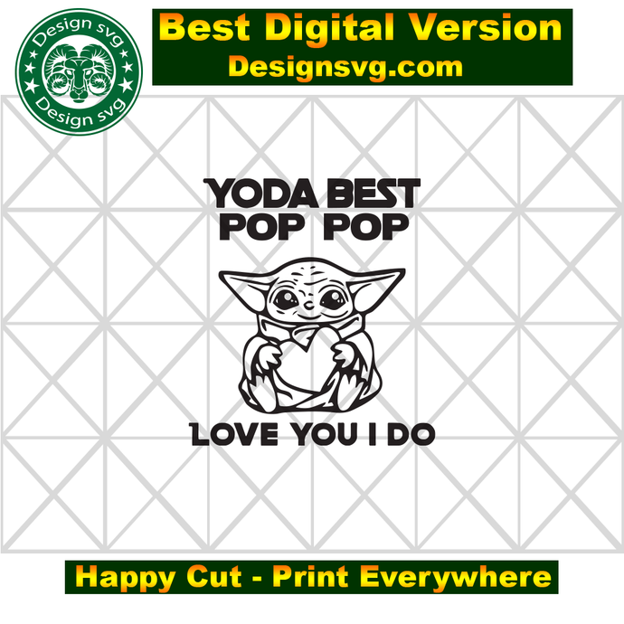 Free Star wars favourite yoda has shocked the entire star wars community by admitting that he has been an intergalactic ketamine addict for the last forty years. Yoda Best Pop Pop Love You I Do Fathers Day Svg Fathers Day Gift Yoda Svg Yoda Best Pop Pop Pop Pop Gift Pop Pop Yo Daddy Gifts Happy Fathers Day Fathers Day SVG, PNG, EPS, DXF File